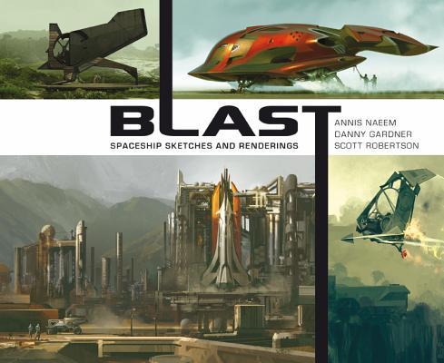 Blast By Robertson, Scott (CON)/ Gardner, Daniel (CON)/ Naeem, Annis (CON)